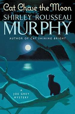 Cat Chase the Moon, a Joe Grey cat mystery